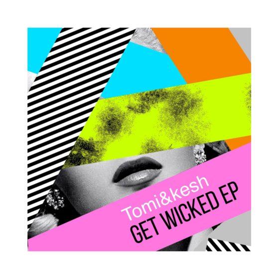 tomi&kesh get wicked